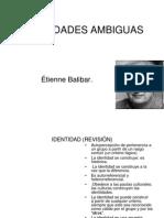 IDENTIDADES AMBIGUAS
