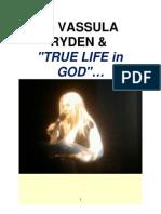 """re VASSULA RYDEN & """"TRUE LIFE IN GOD"""""""