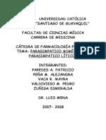 Parasimpaticomimeticos y Liticos