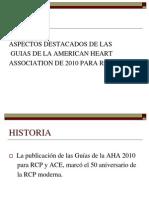 Aspectos Destacados de Las Guias de La American Heart Association
