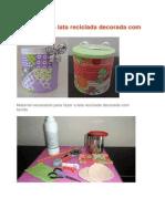 Como Fazer a Lata Reciclada Decorada Com Tecido