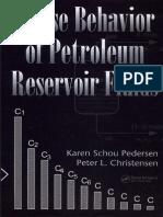 Pedersen & Christensen - Phase Behavior of Petroleum Reservoir Fluids