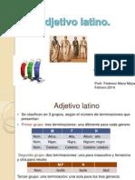 Adjetivo Latino FMM 4-3-2014