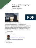 Cómo calcular la potencia entregada por una turbina de vapor