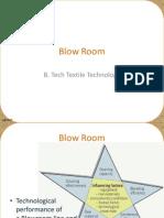 Blow room,