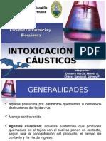 INTOXICACIÓN POR CÁUSTICOS (UNAP) Farmacía y Bioquímica - [Toxicología]