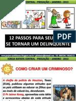 12passos Filhos Delinquentes