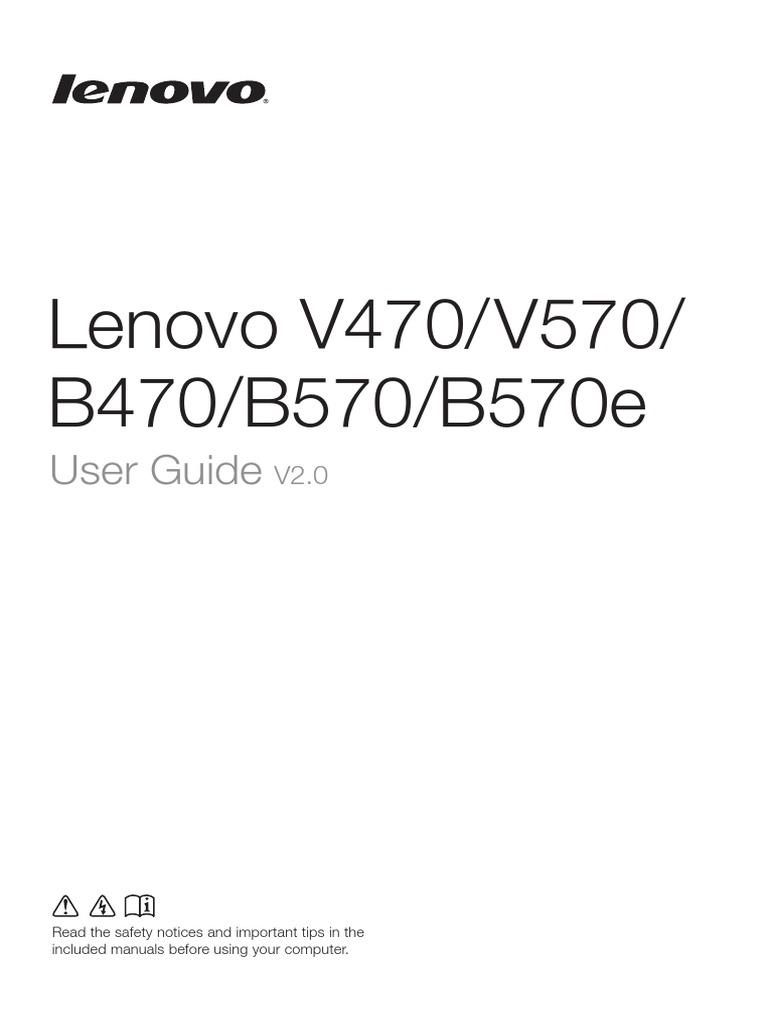 Lenovo V470&V570&B470&B570&B570e User Guide V2 0(English