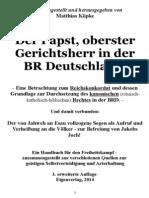 Köpke, Matthias - Der Papst, oberster Gerichtsherr der BR Deutschland; 3. Auflage, 2014, 262 Seiten,