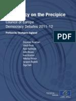 Democracy on the Precipice