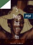 5 Things That I Am