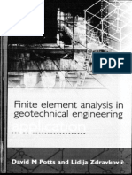 Finite Element Analysis in GeotechnicalEngineering Application by David M. Potts and Lidija Zdravkov