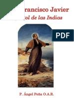 San Francisco Javier apostol de las Indias - P. Ángel Peña O.A.R.