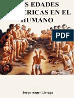 Las Edades Esotericas En El Humano (Jorge Ángel Livraga)