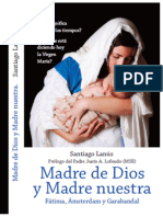 Madre de Dios y Madre Nuestra (Fátima, Ámsterdam, Garabandal)