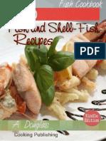 200 Fish and Shell-Fish Recipes