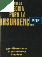 Guillermo Carnero Hoke, Nueva Teoria Para La Insurgencia