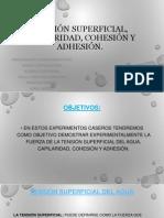 Tención superficial, capilaridad, cohesión y adhesión.pptx