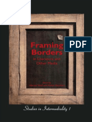 Wolf Werner Framing Borders in Literature and Other Media Studies in