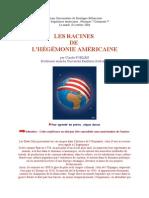 LES RACINES de l Hegemonie Americaine
