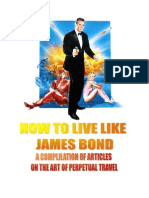 How to Live Like James Bond