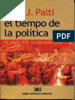 PALTI, ELIAS J. El Tiempo de La Politica.