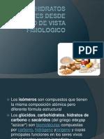 CARBOHIDRATOS IMPORTANTES DESDE EL PUNTO DE VISTA FISIOLOGICO.pptx