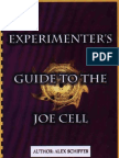 Experimenters guide to the Joe Cell