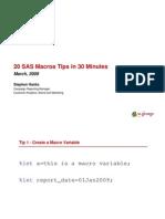 20 SAS Macros Tips in 30 Minutes