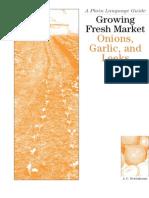 Growing Fresh Market Onions, Garlic & Leeks