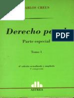 Derecho Penal - Creus, Carlos - Derecho Penal - Parte Especial - Tomo i - Primera Seccion