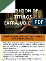 EJECUCION DE TITULOS EXTRAJUDICIALES.ppt