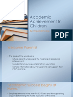 Academic Achievement in Children