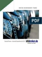 Automobilbranche und KFZ Produktion BranchenThemen - Gesamtübersicht 2013