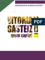VITORIA CAPITAL ESPAÑOLA DE LA GASTRONÓMIA