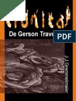Cronicas de Gerson Travesso  3 - João Jose Gremmelmaier