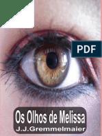 Os Olhos de Melissa - J.J.gremmelmaier