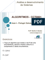 Aula 4 - Exercícios de Portugol (Estrutura sequencial em algoritmos)
