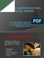 Tecnica Qx Cirugia Menor Dra Lozano