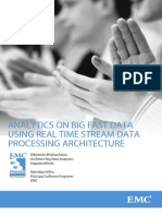 Analytics on Big Fast Data Using a Realtime Stream Data Processing Architecture