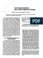 Activity-Based Systems: Measuring the Costs of Resource Usage Robin Cooper and Robert S. Kaplan