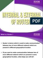 Internal & External Ofrouter
