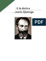 A La Deriva - Horacio Quiroga