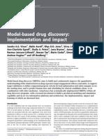 Drug Discovery Today Volume Issue 2013 [Doi 10.1016_j.drudis.2013.05.012] Visser, Sandra a.G.; Aurell, Malin; Jones, Rhys D.O.; Schuck, Vi -- Model-Based Drug Discovery- Implementation and Impact