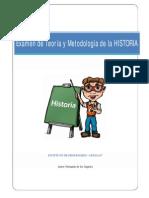 Examen de Teoria y Metodologia de La HISTORIA