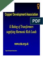 K Rating of Transformers Supplying Harmonic Rich Loads