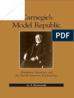 A. S. Eisenstadt Carnegies Model Republic Triumphant Democracy and the British-American Relationship 2007
