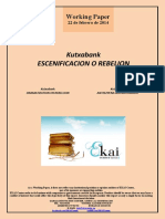 Kutxabank. ESCENIFICACION O REBELION (Es) Kutxabank. DRAMATIZATION OR REBELLION (Es) Kutxabank. ANTZEZPENA ALA MATXINADA (Es)