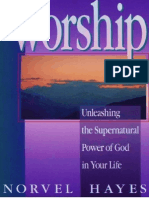 Worship - Unleashing the Supernatural Power of God in Your Life