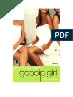 Gossip Girl 7 - Ninguém Faz Melhor